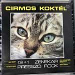 13 + 1 Zenekar - Cirmos Koktél (Presszó Rock)