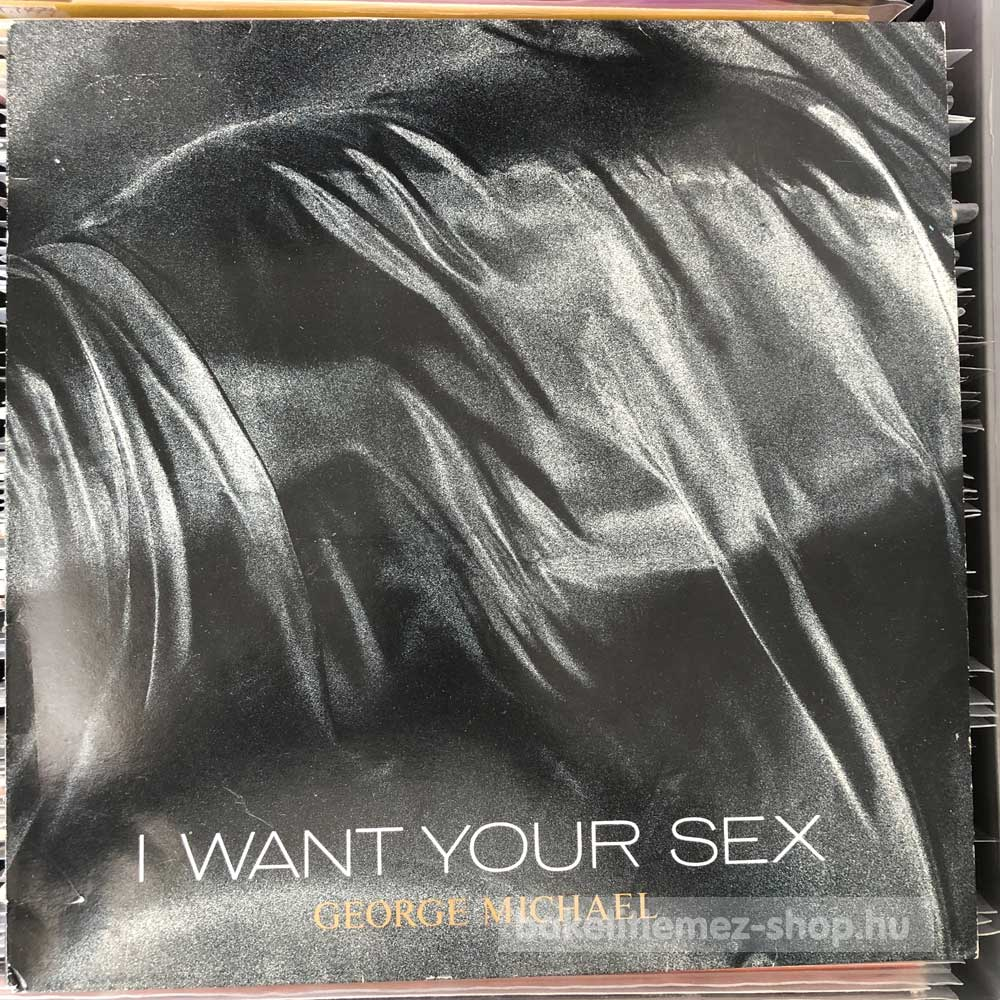 George Michael - I Want Your Sex