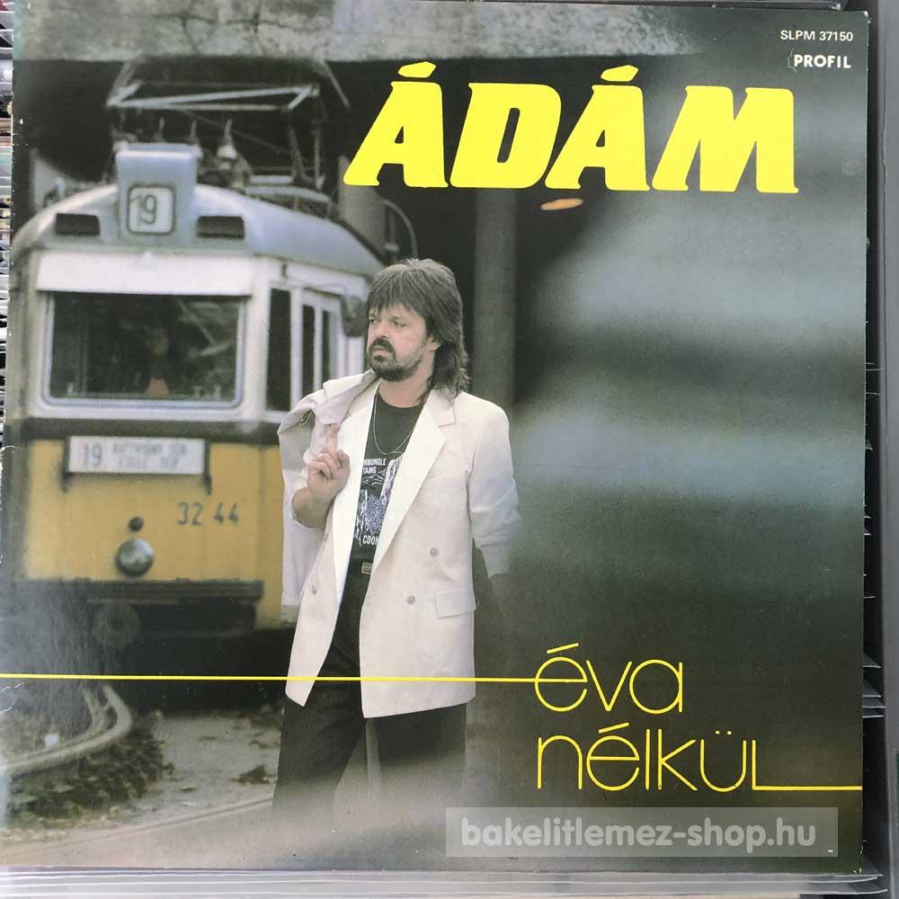 Ádám - Éva Nélkül