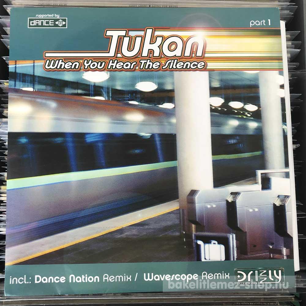 Tukan - When You Hear The Silence (Part 1)