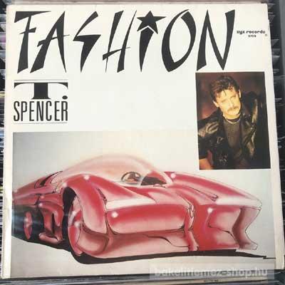 """T. Spencer - Fashion  (12"""") (vinyl) bakelit lemez"""