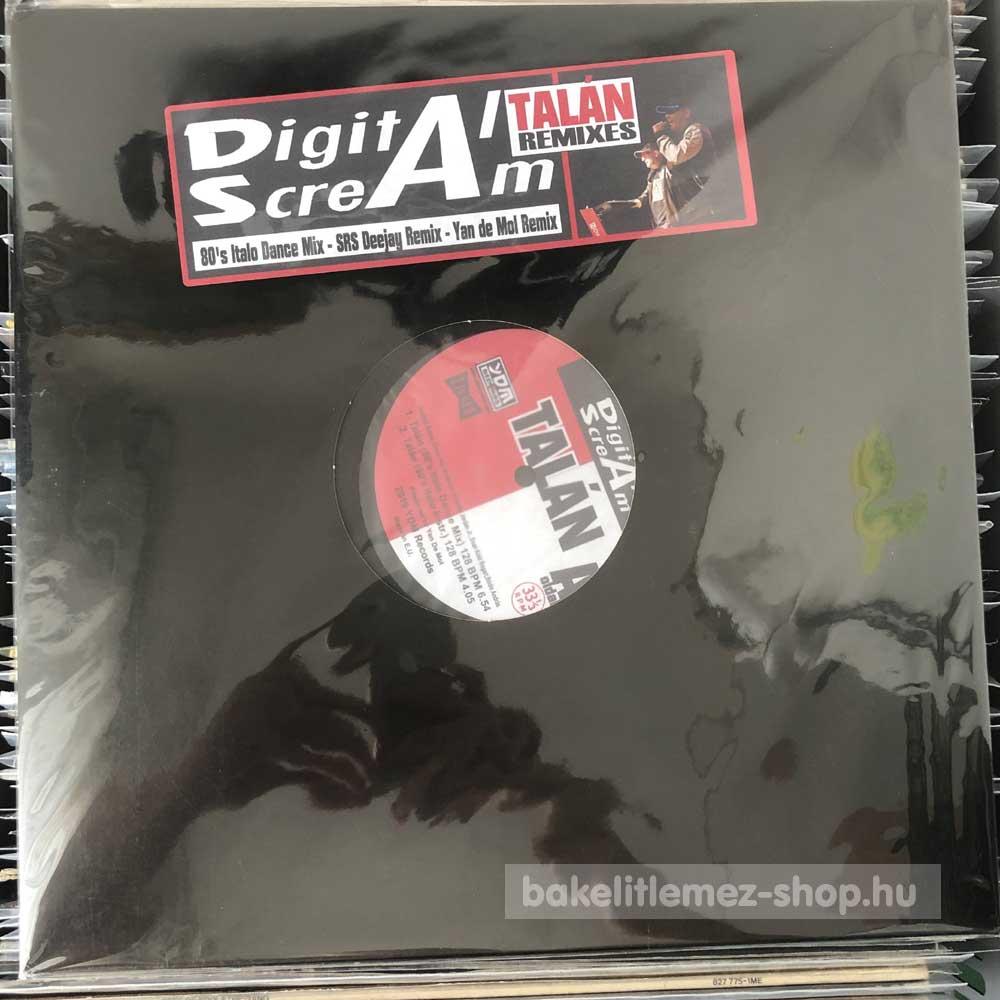 Digital Scream - Talán (Remixes)