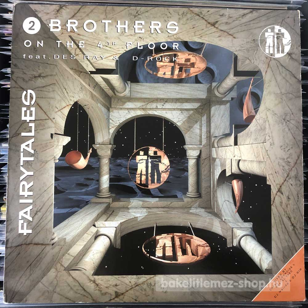 2 Brothers On The 4th Floor - Feat. Des Ray & D-Rock - Fairytales