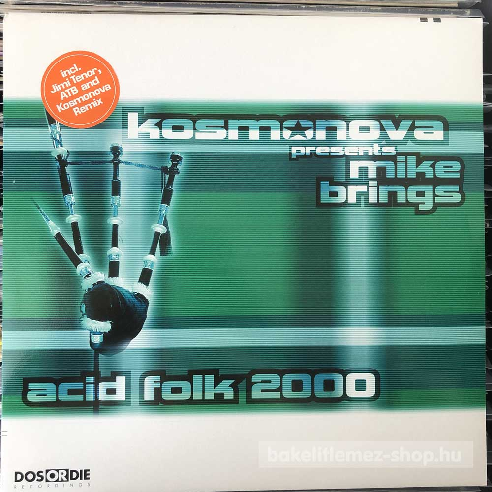 Kosmonova Presents Mike Brings - Acid Folk 2000