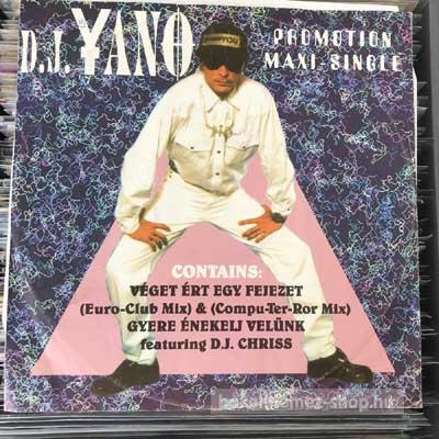 """D.J. Yano - Véget Ért Egy Fejezet  (12"""", Maxi) (vinyl) bakelit lemez"""