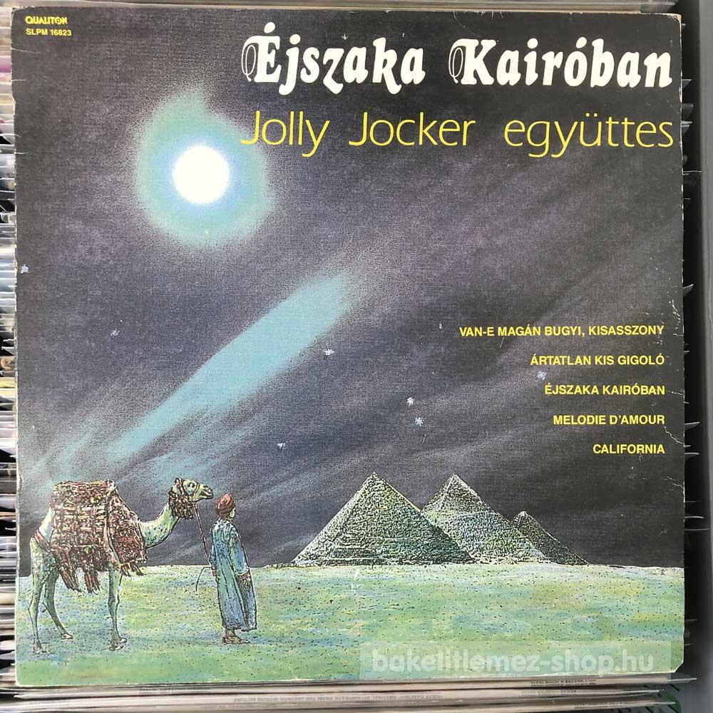 Jolly Jocker Együttes - Éjszaka Kairóban