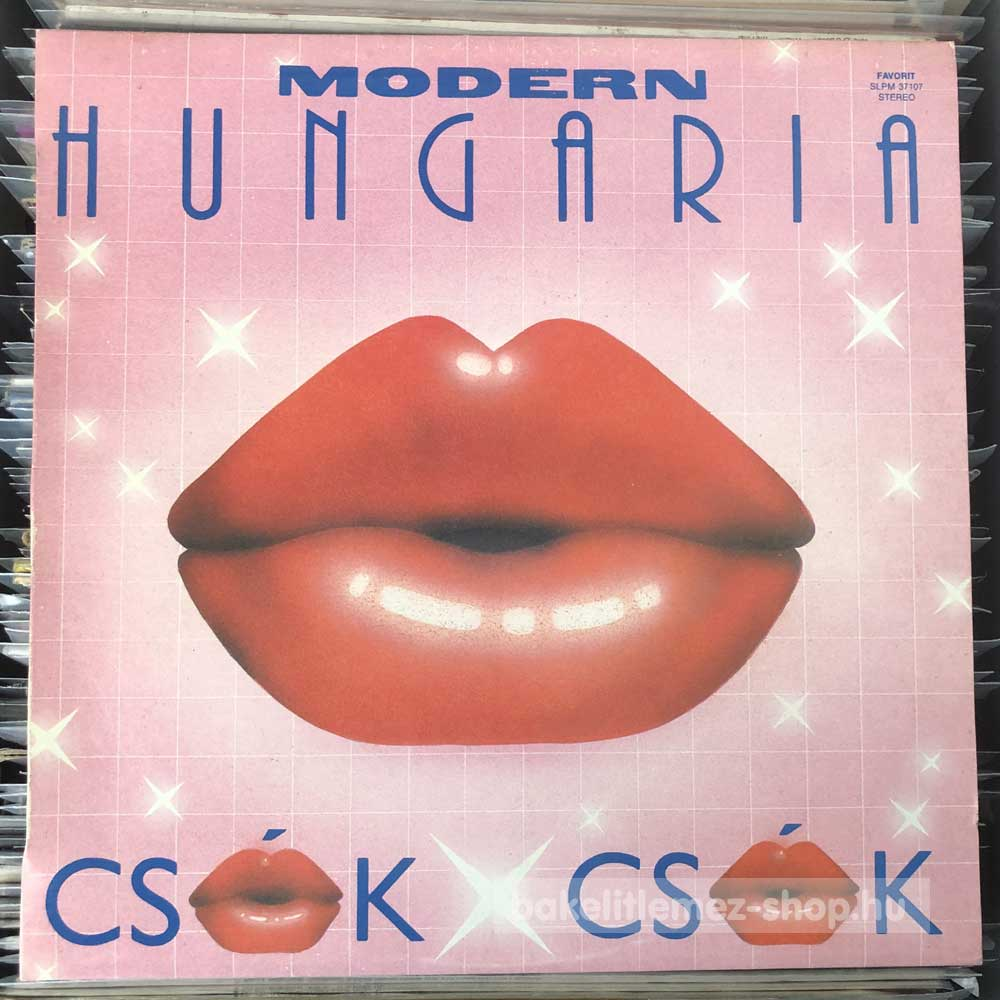 Modern Hungária - Csók X Csók