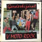 V Moto-Rock - Garázskijárat