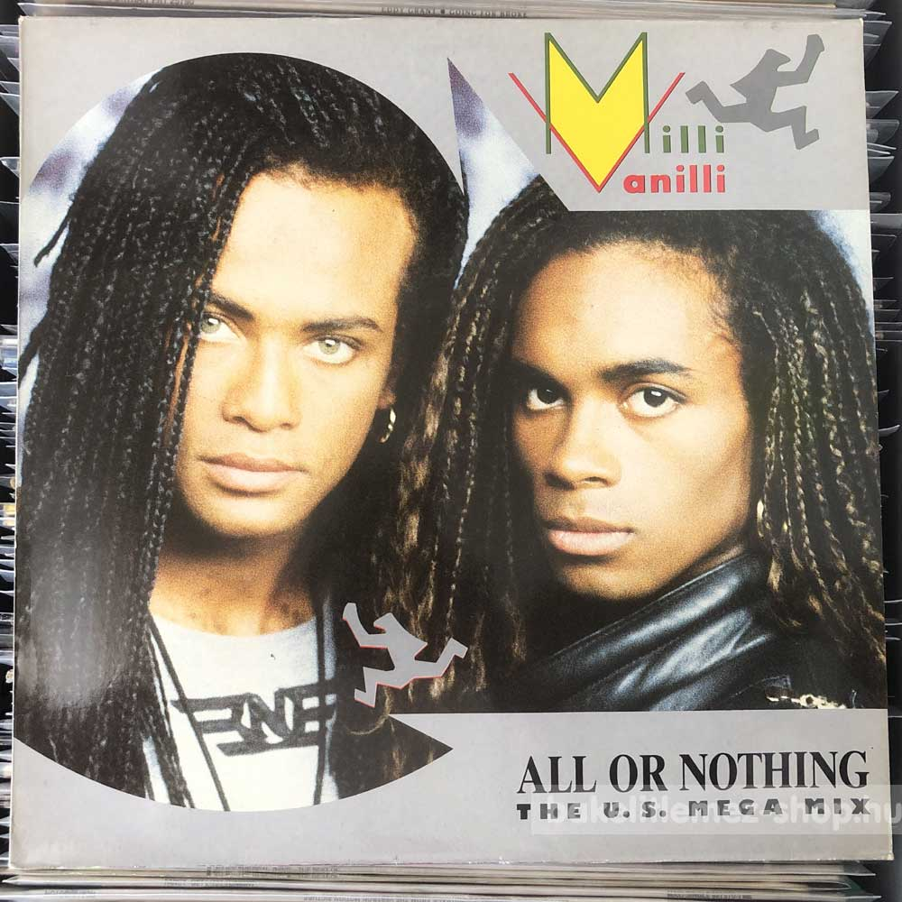 Milli Vanilli - All Or Nothing (The U.S. Mega Mix)