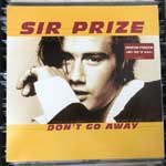 Sir Prize - Don t Go Away