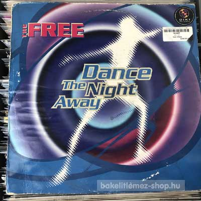 "The Free - Dance The Night Away  (12"") (vinyl) bakelit lemez"