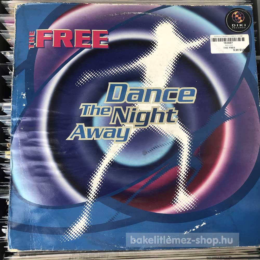 The Free - Dance The Night Away