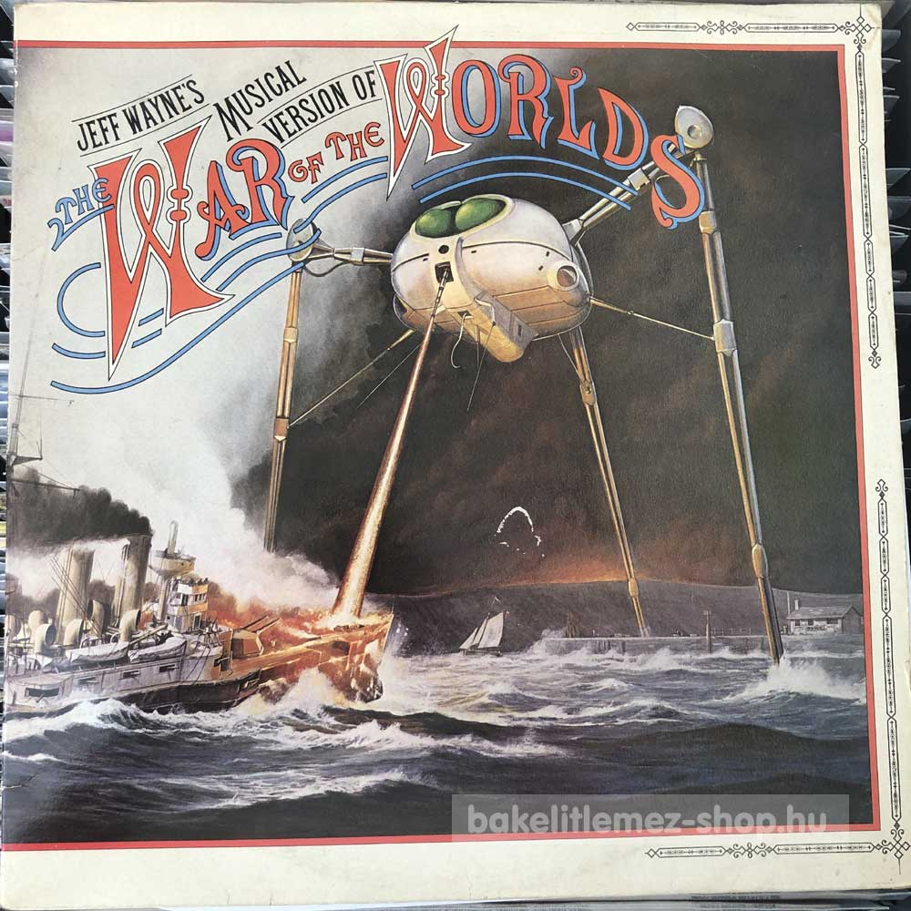 Jeff Wayne - Musical Version Of The War Of The Worlds