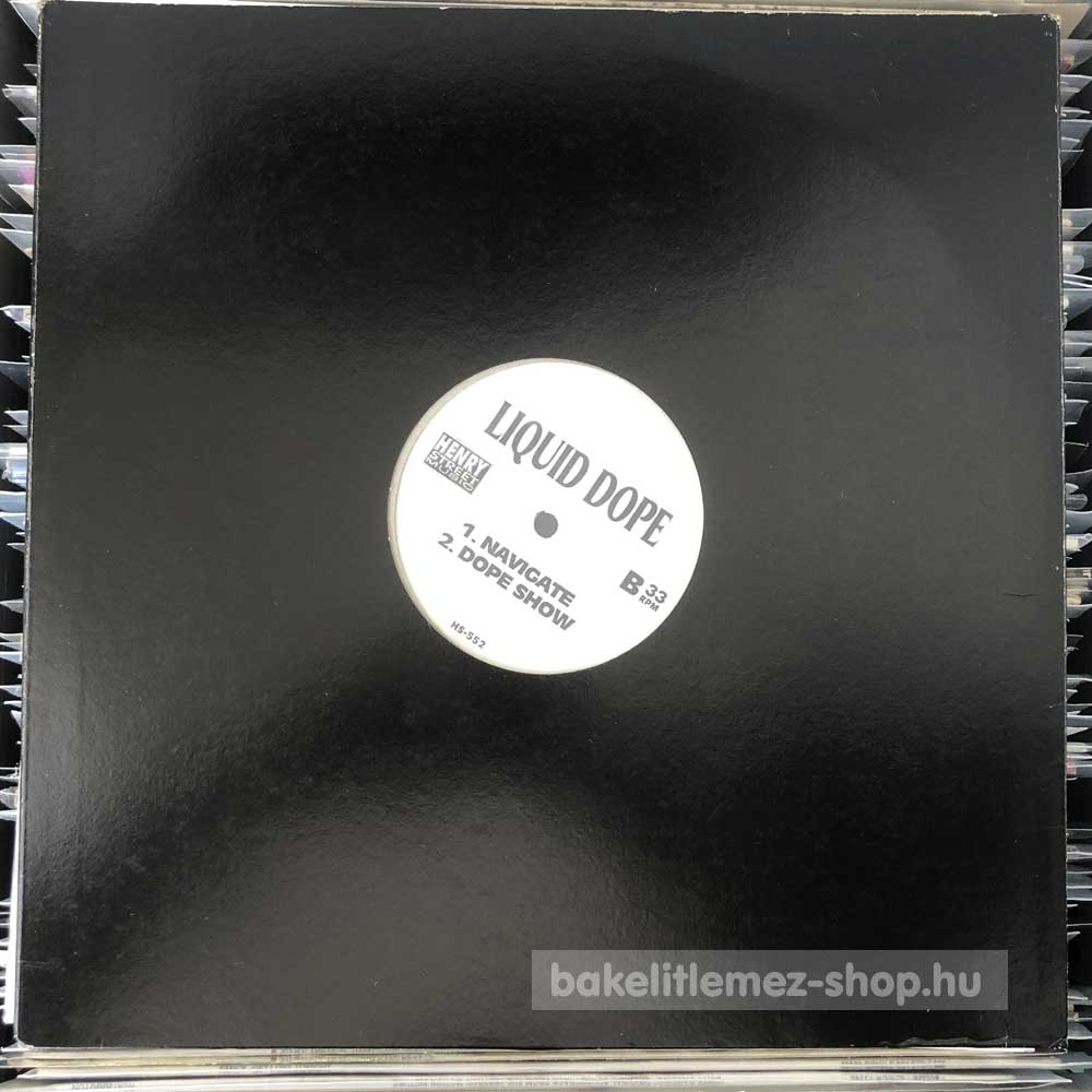 The Bucketheads - Liquid Dope - The Bomb (World Mix) - Navigate - Dope Show