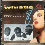 Whistle - (Nothing Serious) Just Buggin