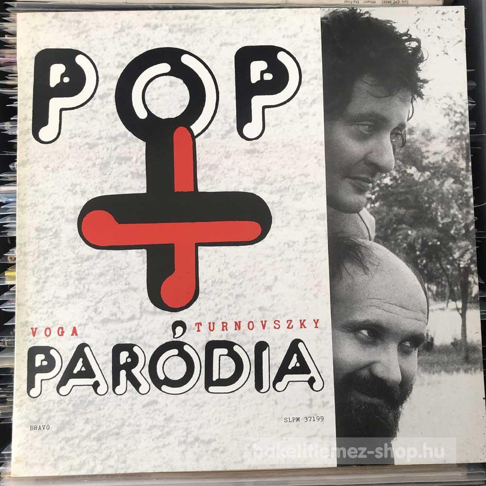 Voga-Turnovszky - Pop meg Paródia