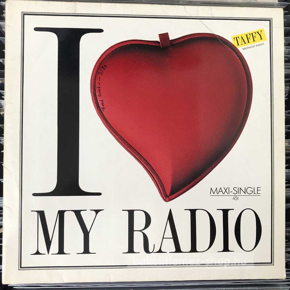 Taffy - I Love My Radio (Midnight Radio)
