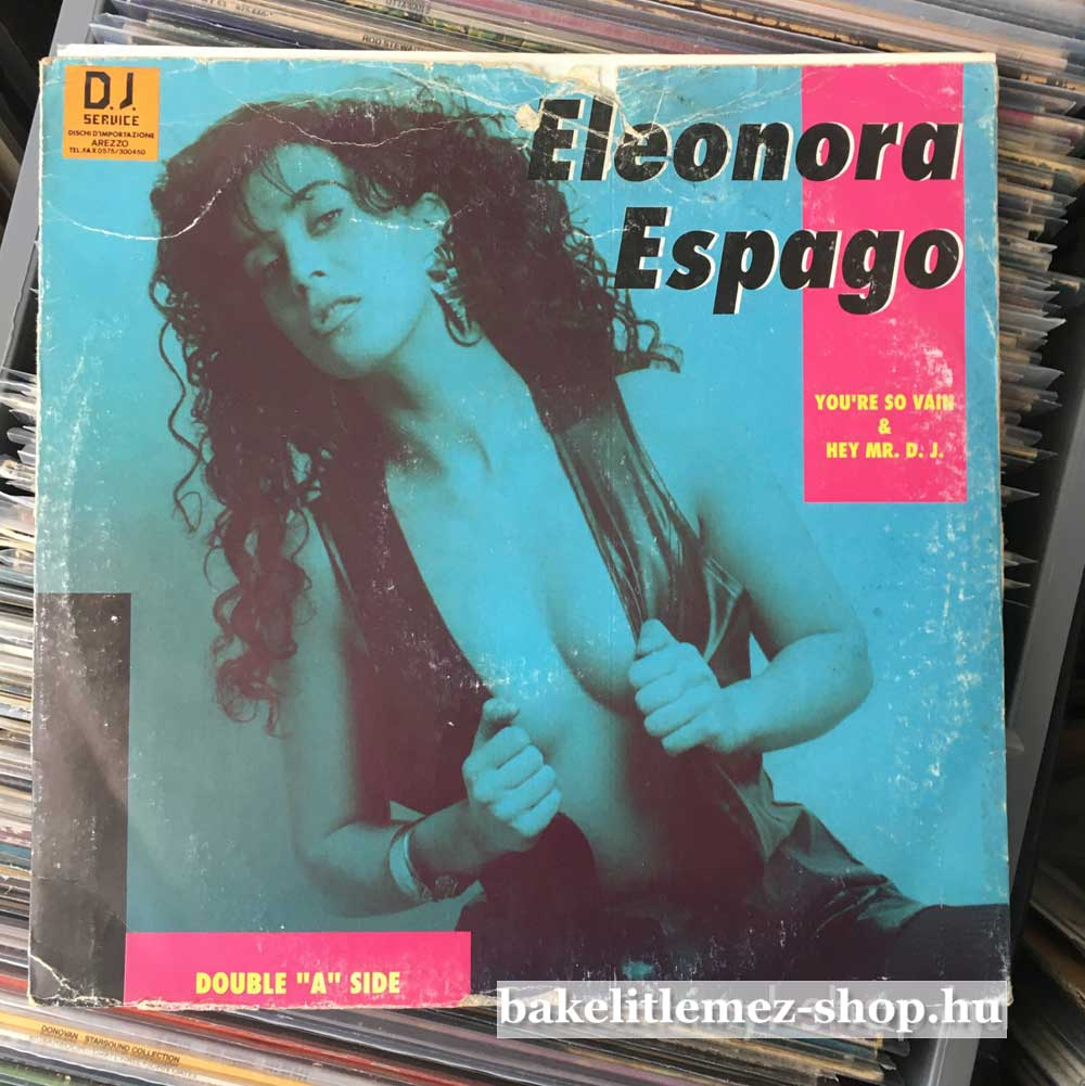 Eleonora Espago - Youre So Vain - Hey Mr. D.J.