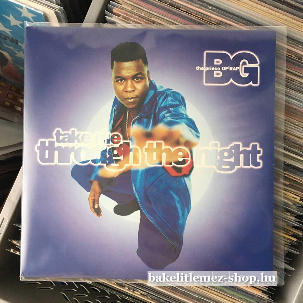 B.G. The Prince Of Rap - Take Me Through The Night