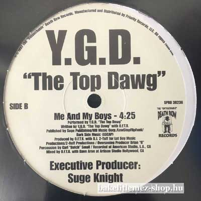 Y.G.D. The Top Dawg - Going Back To Cali - Me And My Boys