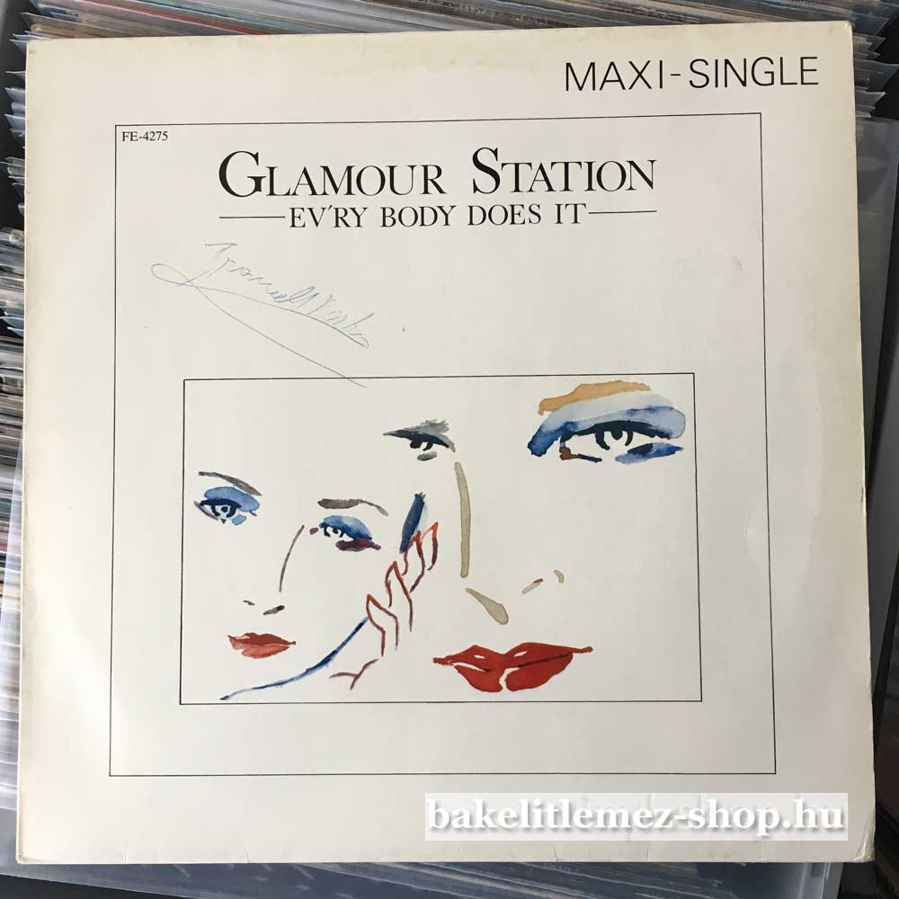 Glamour Station - Evry Body Does It