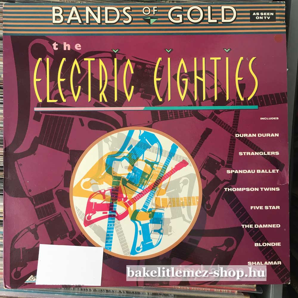 Various - Bands Of Gold - The Electric Eighties