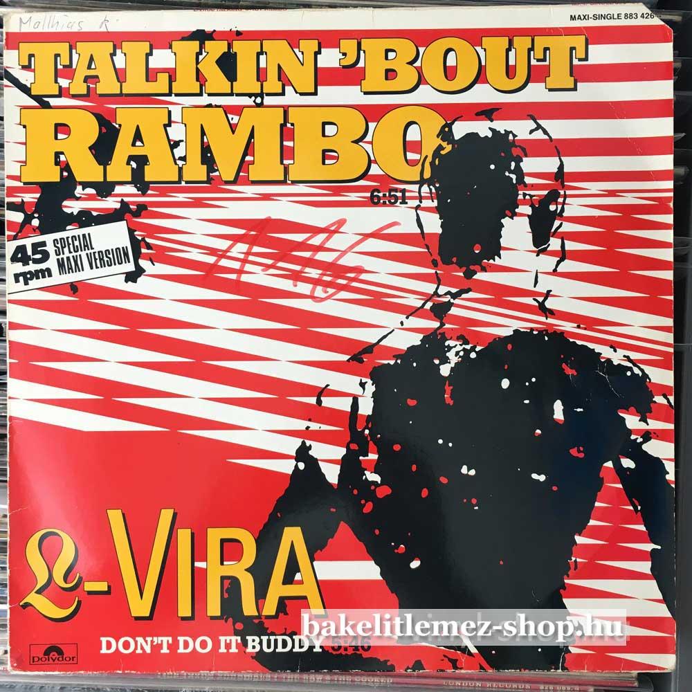 L-Vira - Talkin Bout Rambo