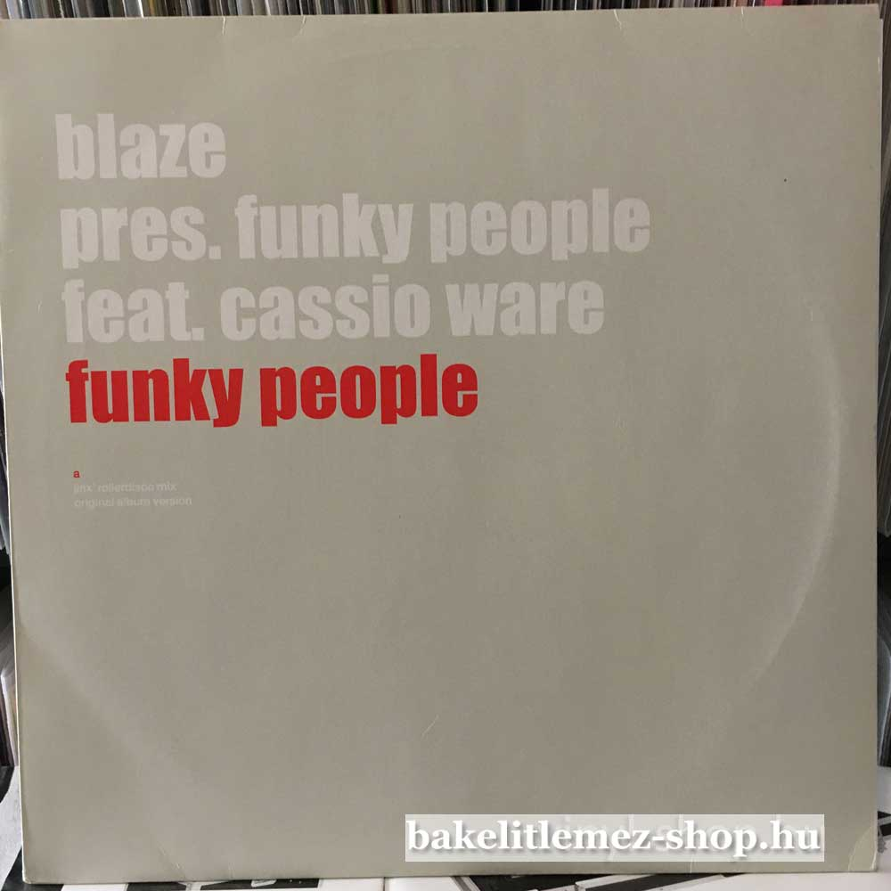 Blaze pres. Funky People feat. Cassio War - Funky People