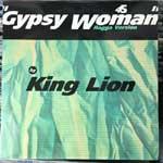 King Lion - Gypsy Woman (Ragga Version)