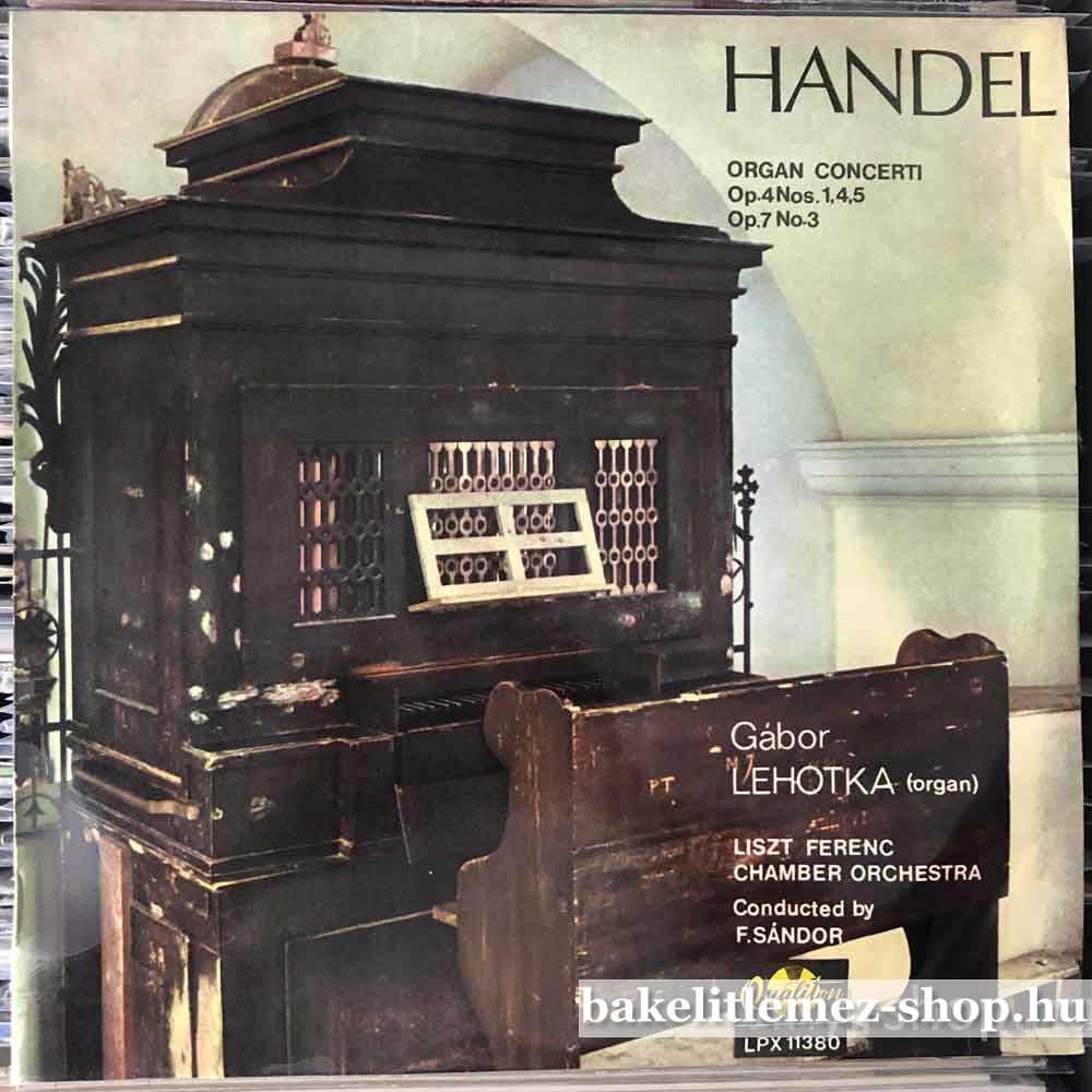 Händel, Gábor Lehotka - Organ Concerti