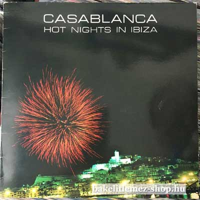 "Casablanca - Hot Nights In Ibiza  (12"") (vinyl) bakelit lemez"