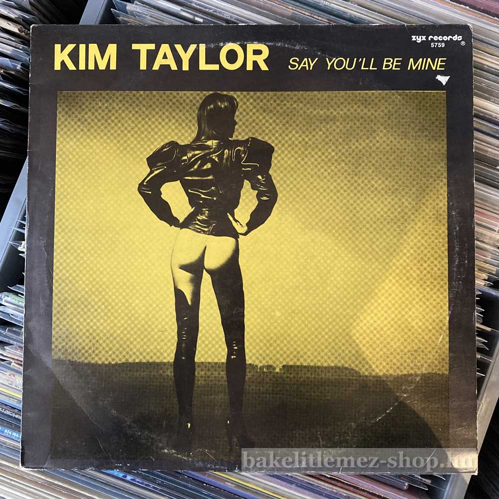 Kim Taylor - Say Youll Be Mine